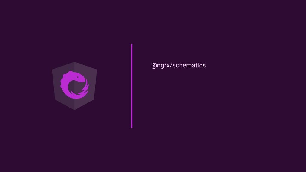 @ngrx/schematics