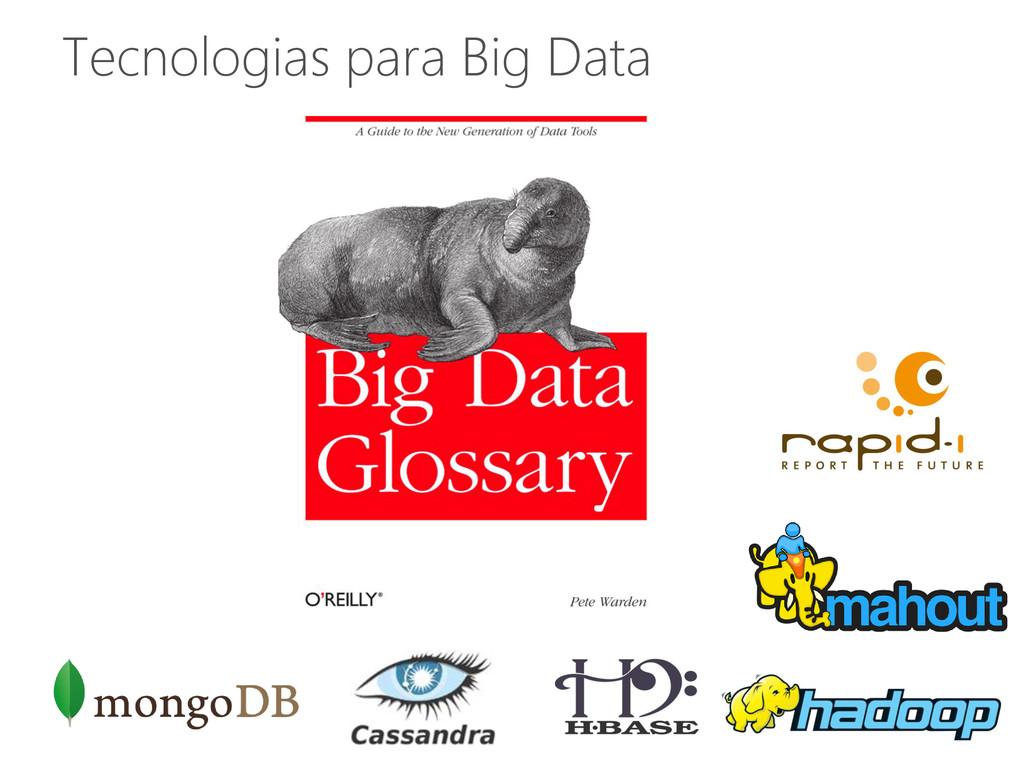 Tecnologias para Big Data