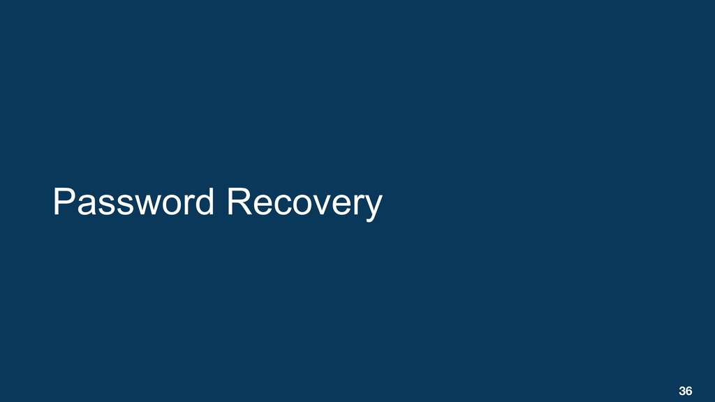 Password Recovery 36
