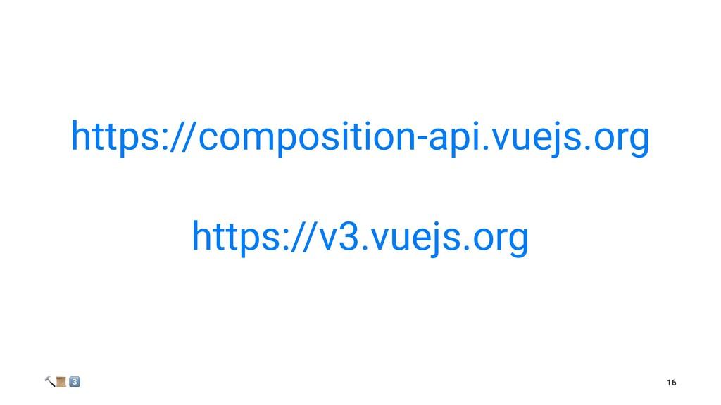https://composition-api.vuejs.org https://v3.vu...