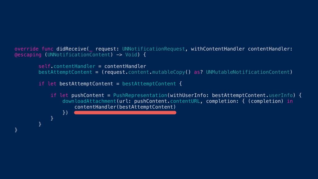 override func didReceive(_ request: UNNotificat...