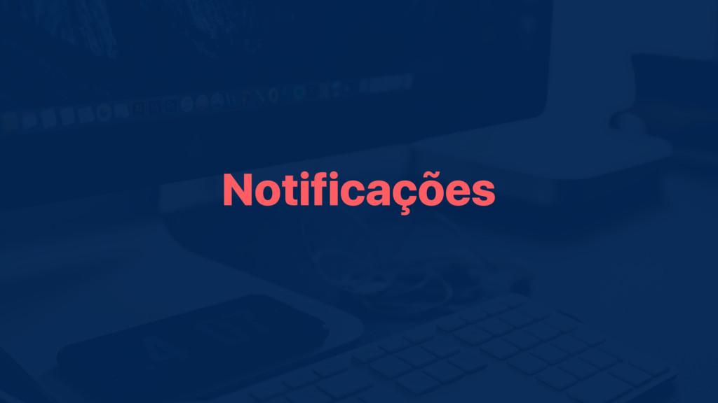 Notificações