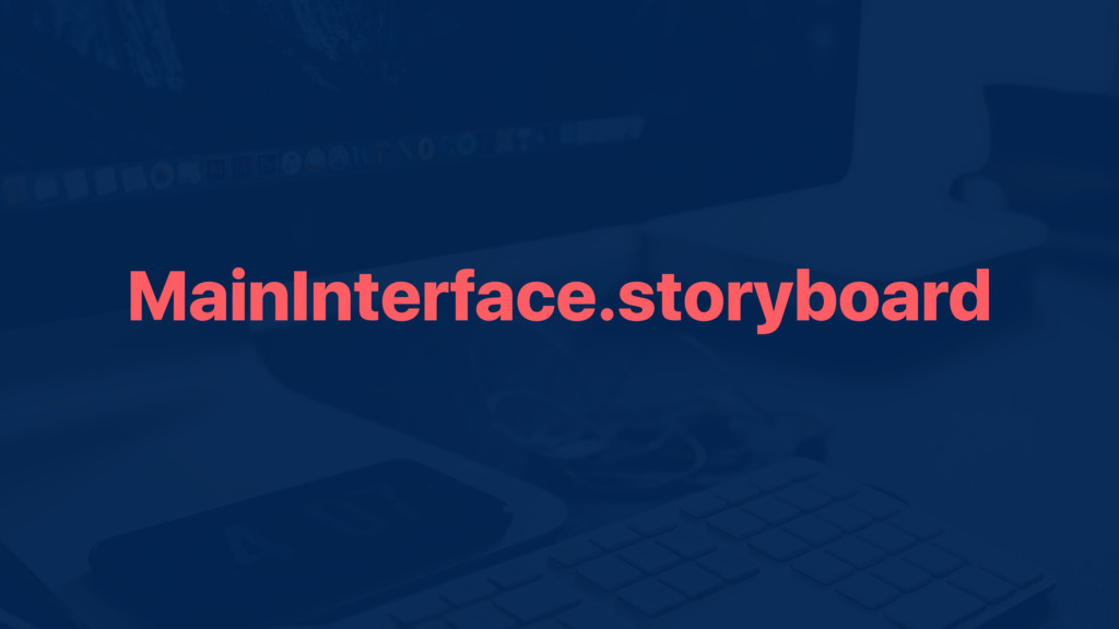 MainInterface.storyboard