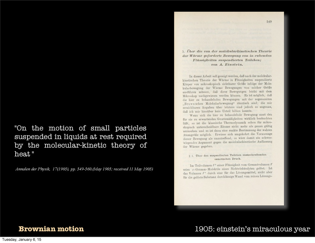 1905: einstein's miraculous year Brownian motio...