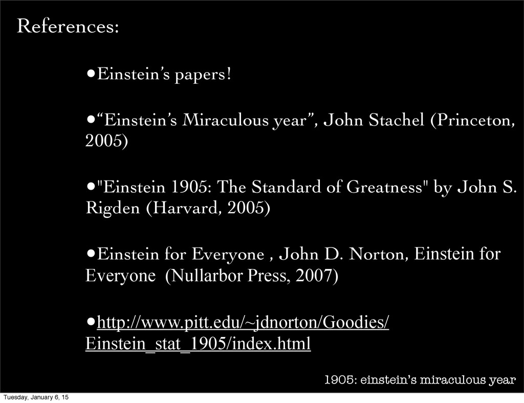 1905: einstein's miraculous year References: •E...
