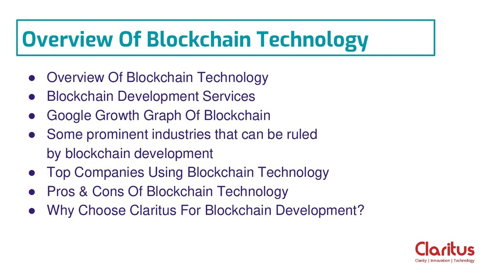 ● Overview Of Blockchain Technology ● Blockchai...