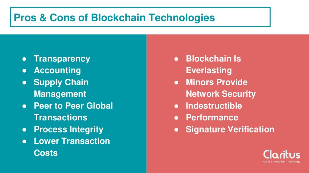 Pros & Cons of Blockchain Technologies ● Transp...