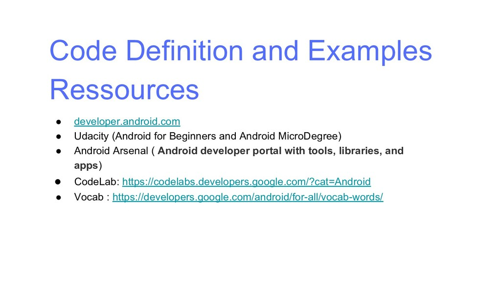 Code Definition and Examples Ressources ● devel...
