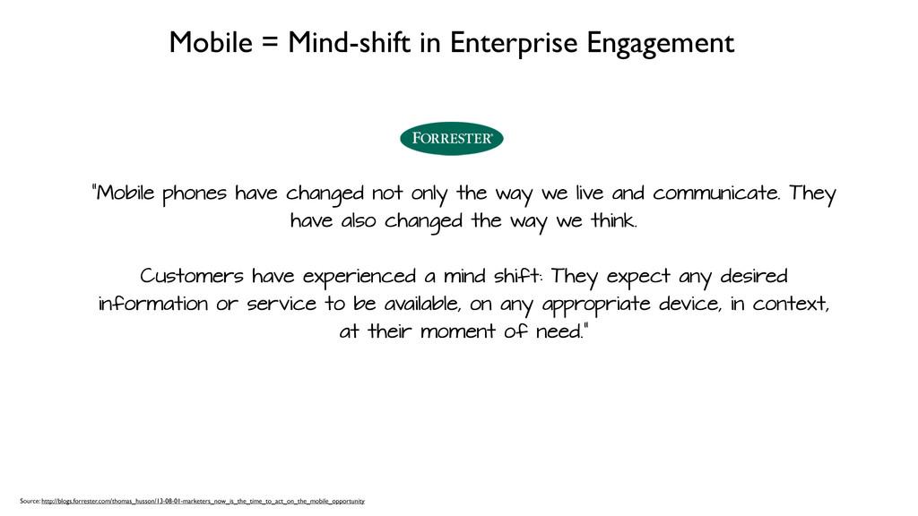 """Mobile = Mind-shift in Enterprise Engagement """"M..."""