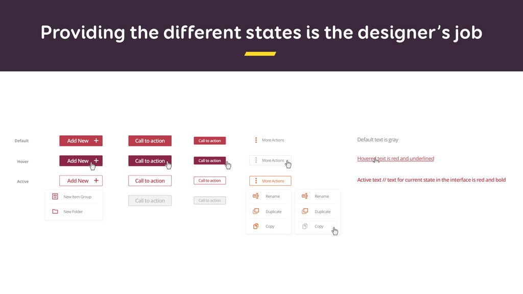 Providing the different states is the designer'...