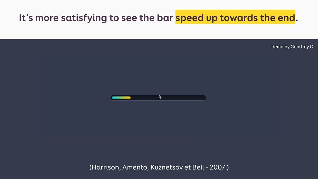 It's more satisfying to see the bar speed up to...