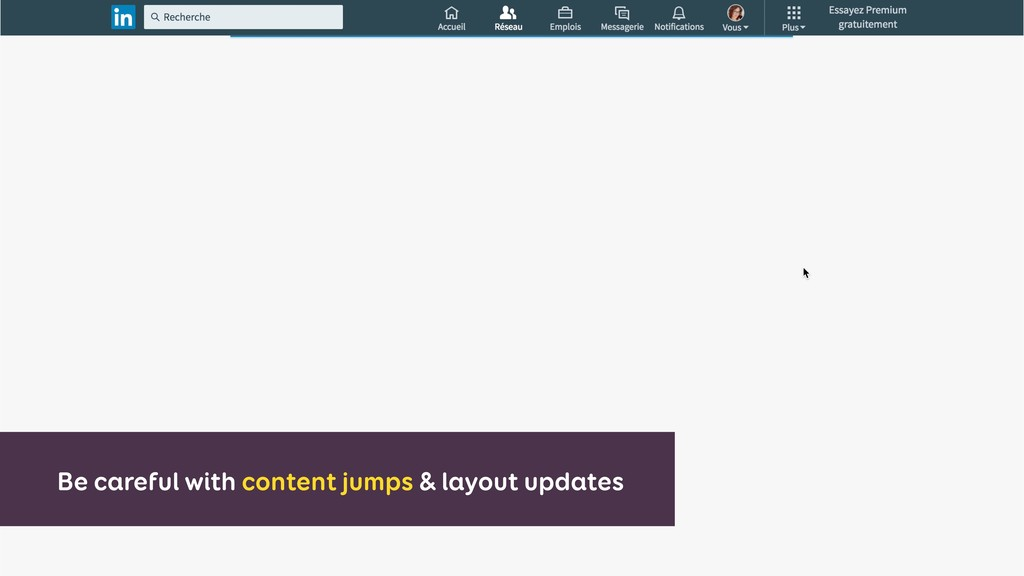 Be careful with content jumps & layout updates