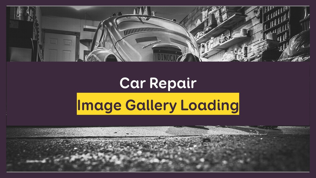 Car Repair Image Gallery Loading