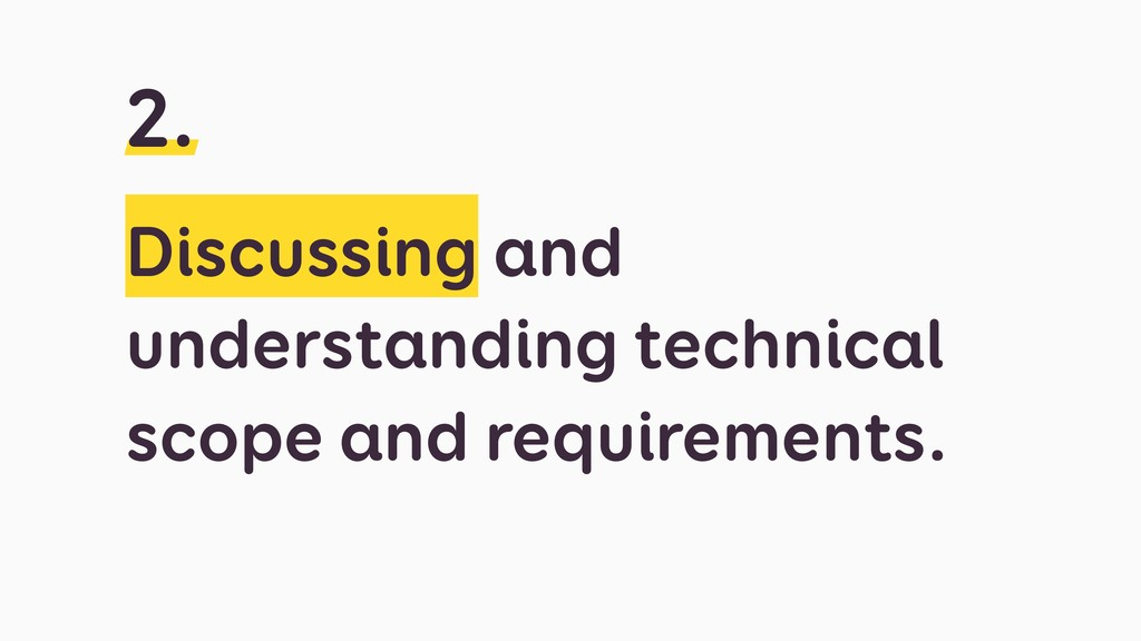 Discussing and understanding technical scope an...