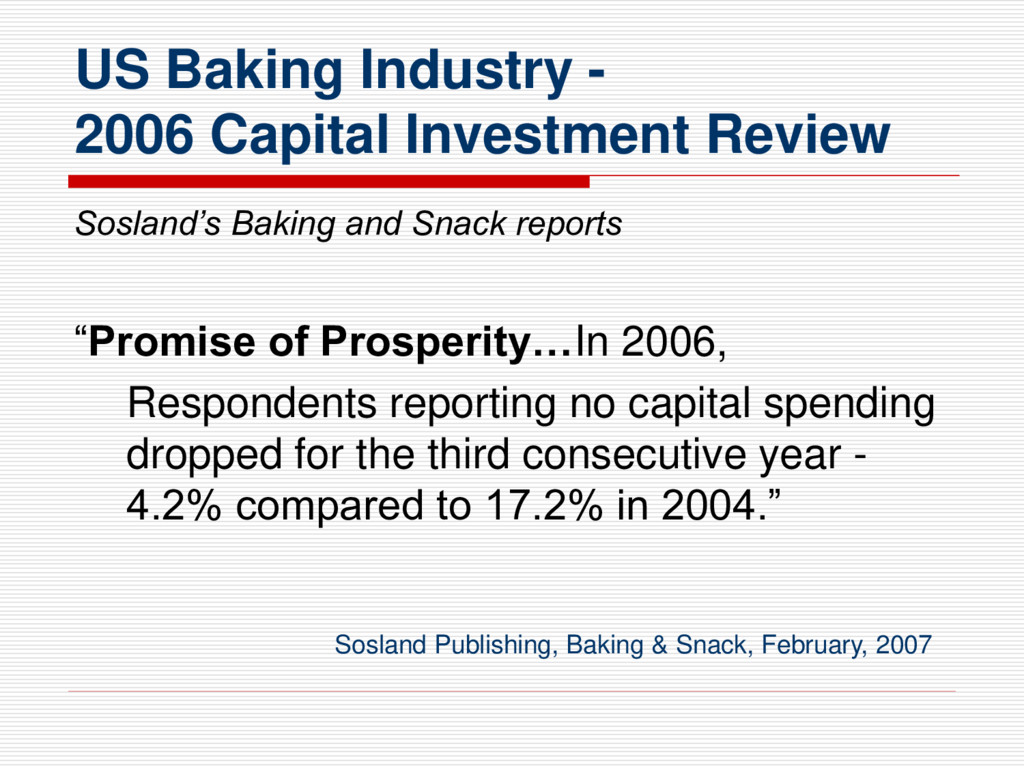 US Baking Industry - 2006 Capital Investment Re...