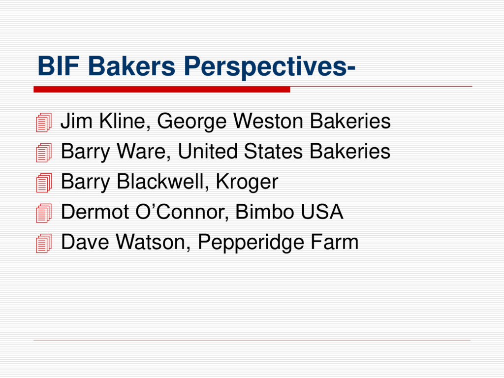 BIF Bakers Perspectives-  Jim Kline, George We...