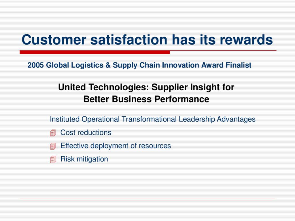 Customer satisfaction has its rewards United Te...