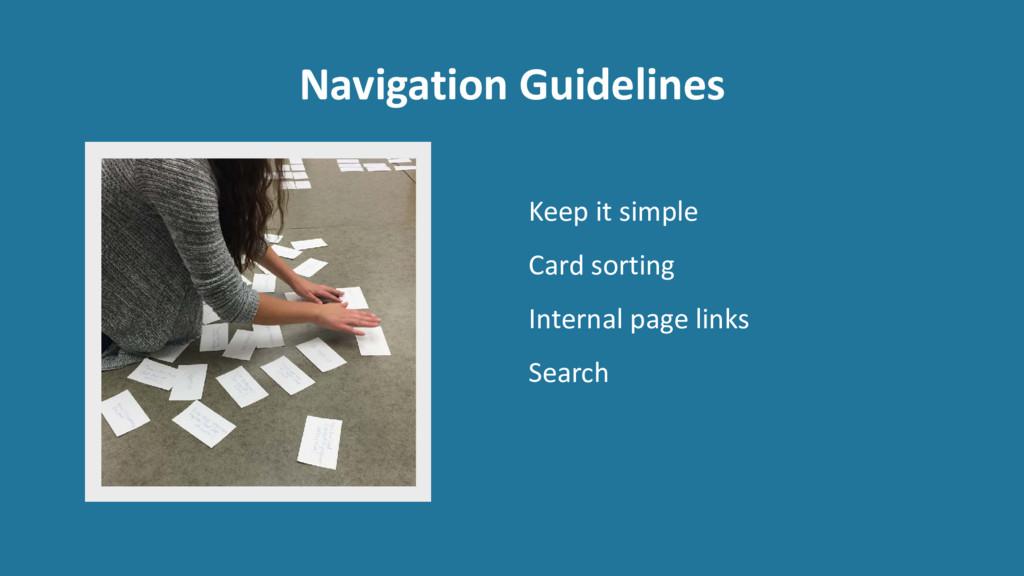 Navigation Guidelines Keep it simple Card sorti...