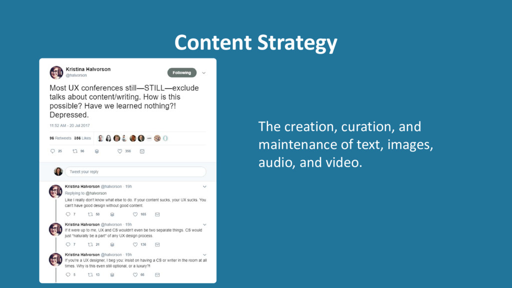 Content Strategy The creation, curation, and ma...