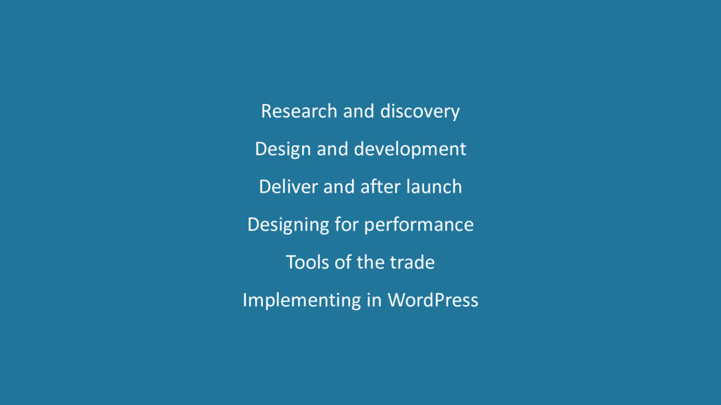 Research and discovery Design and development D...