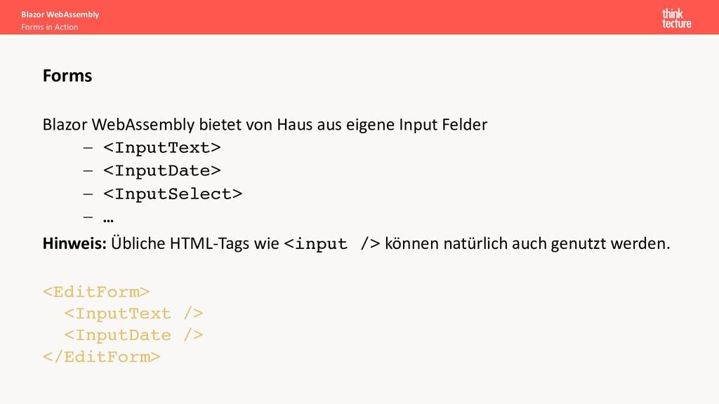 Blazor WebAssembly bietet von Haus aus eigene I...