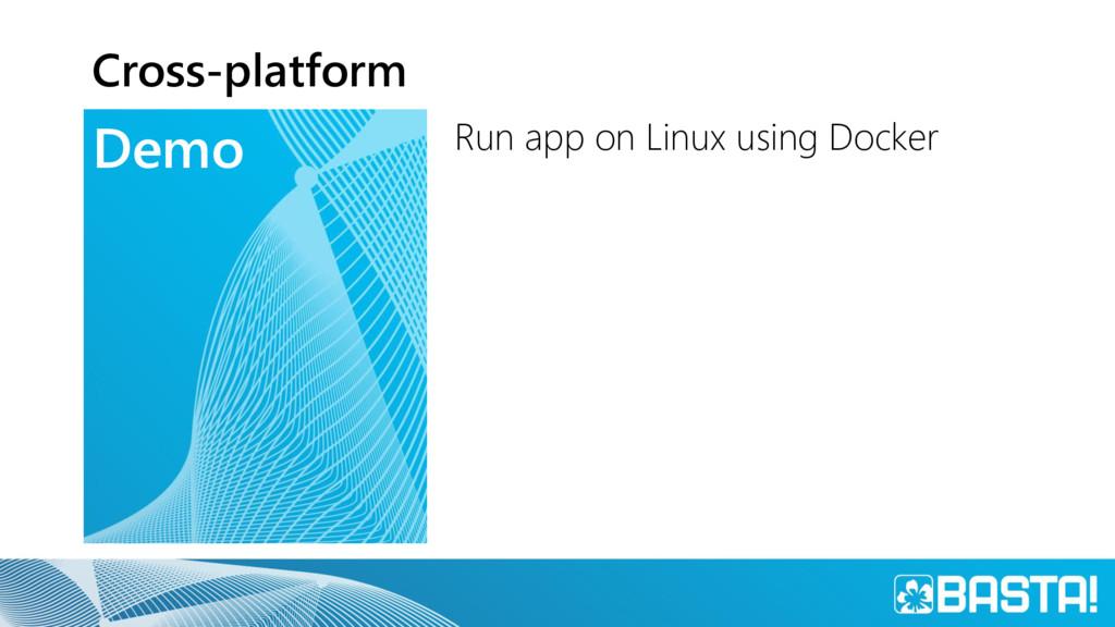Demo Cross-platform Run app on Linux using Dock...