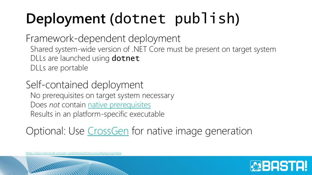 Deployment (dotnet publish) Framework-dependent...