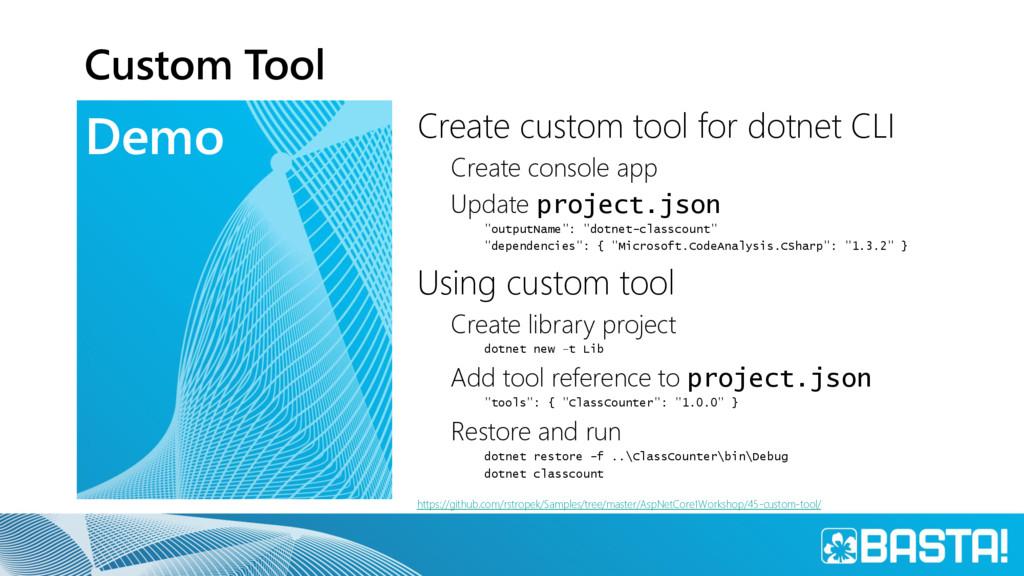 Demo Custom Tool Create custom tool for dotnet ...