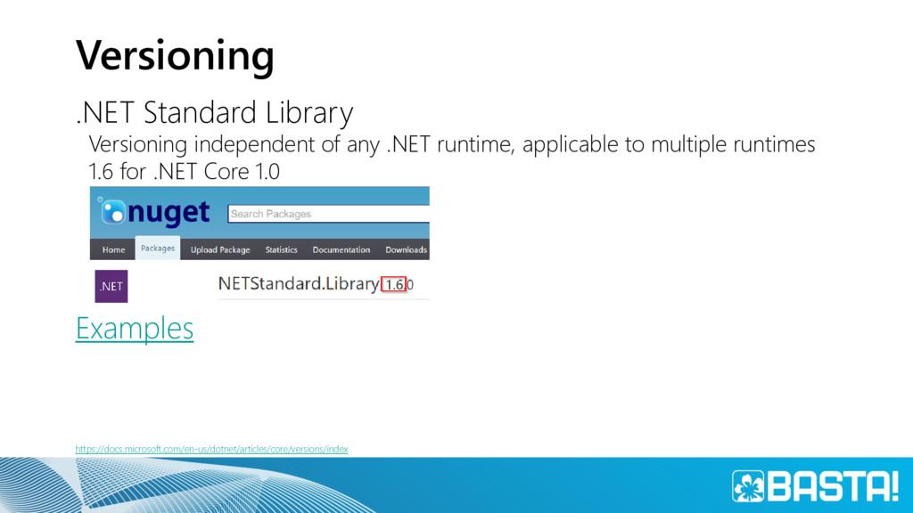 Versioning .NET Standard Library Versioning ind...
