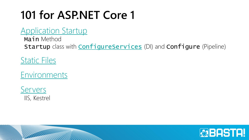 101 for ASP.NET Core 1 Application Startup Main...