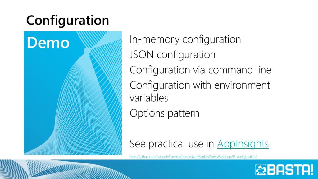 Demo Configuration In-memory configuration JSON...