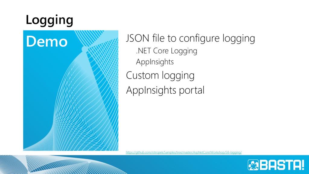 Demo Logging JSON file to configure logging .NE...