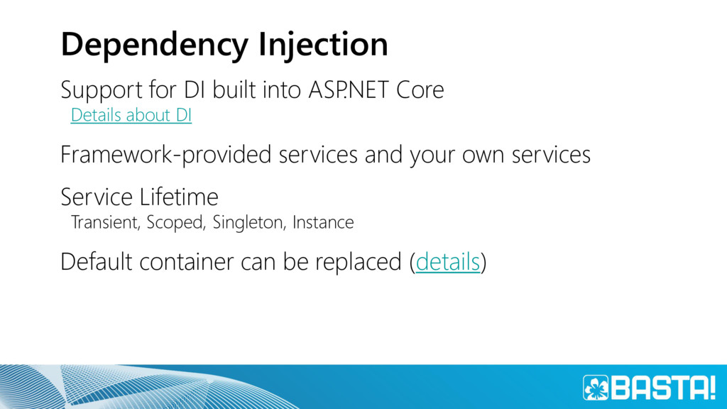 Dependency Injection Support for DI built into ...