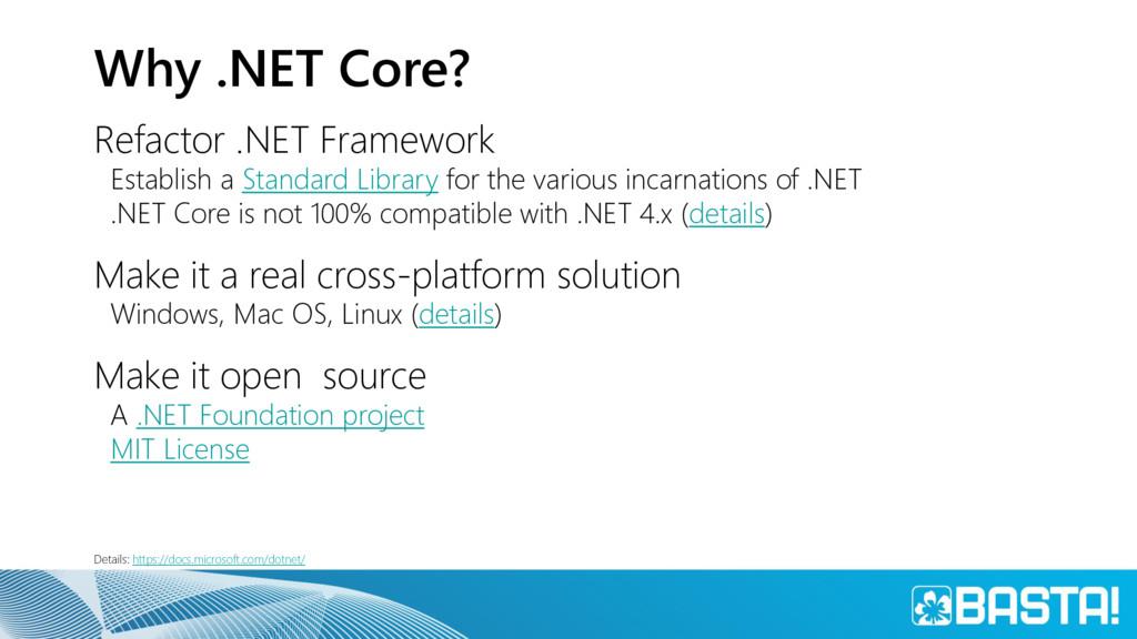 Why .NET Core? Refactor .NET Framework Establis...