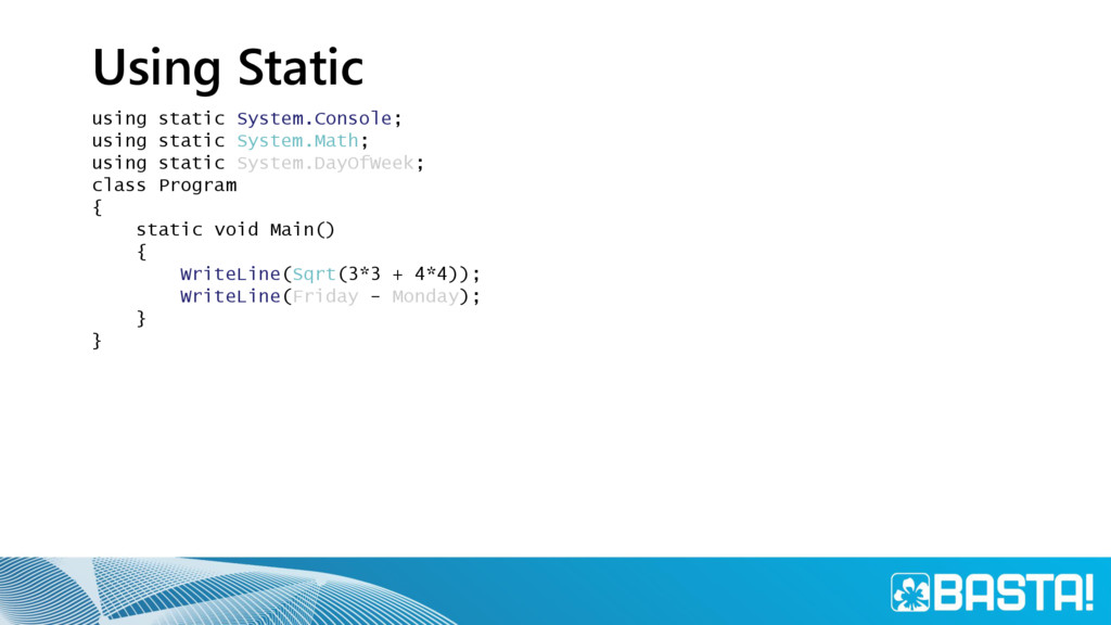 Using Static using static System.Console; using...