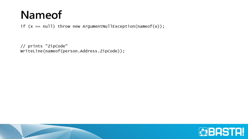 Nameof if (x == null) throw new ArgumentNullExc...