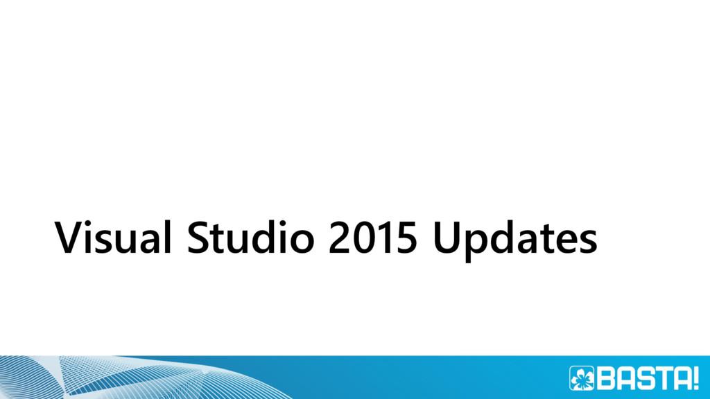 Visual Studio 2015 Updates