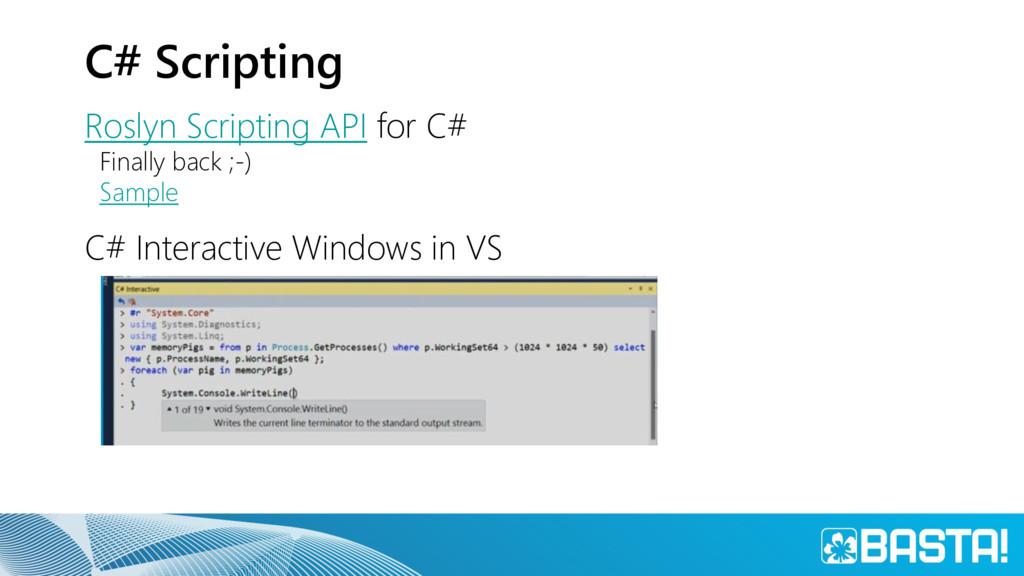 C# Scripting Roslyn Scripting API for C# Finall...