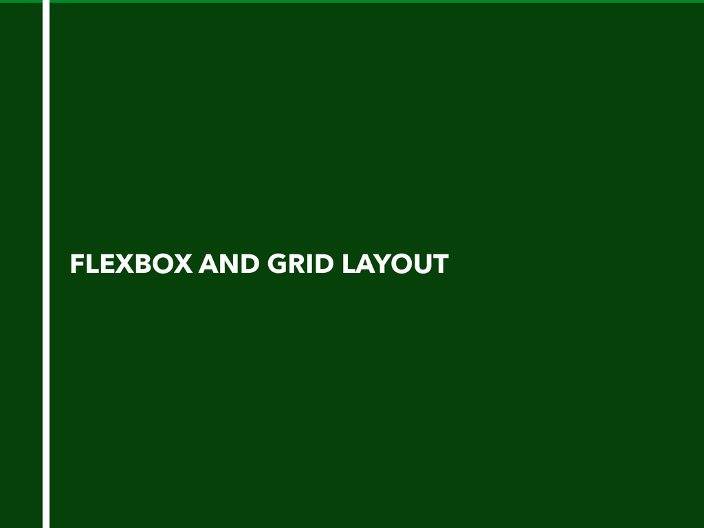 FLEXBOX AND GRID LAYOUT