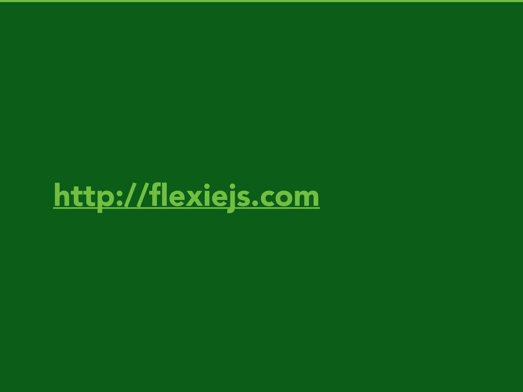 http://flexiejs.com