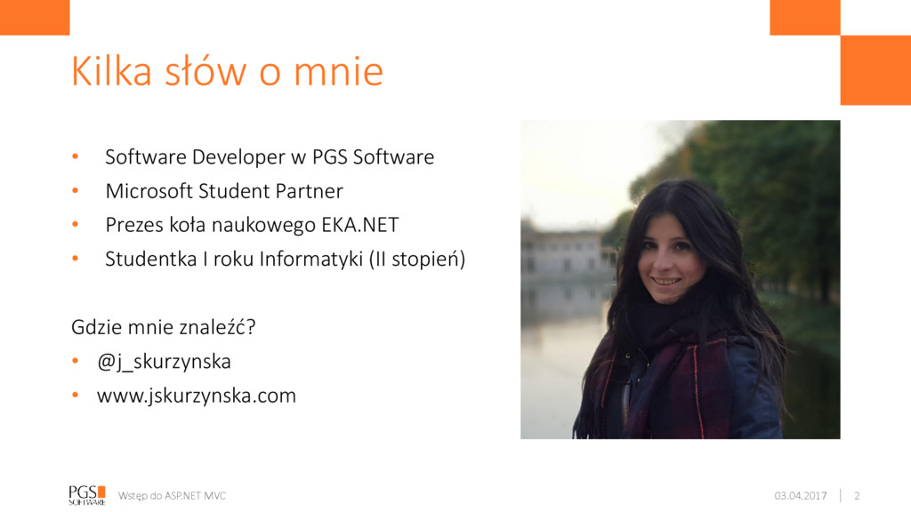 • Software Developer w PGS Software • Microsoft...