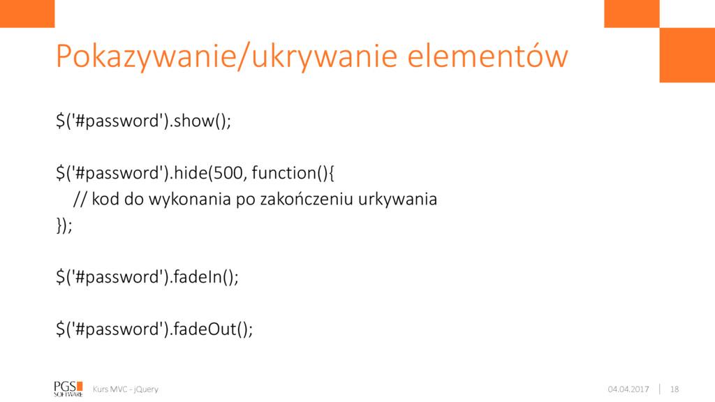 $('#password').show(); $('#password').hide(500,...
