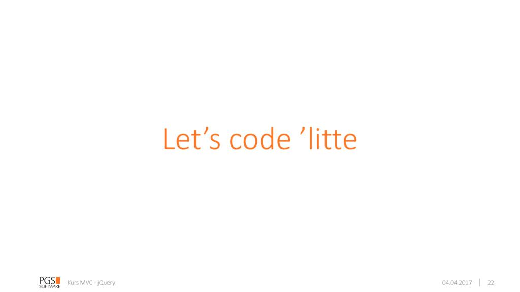 Let's code 'litte Kurs MVC - jQuery 04.04.2017 ...
