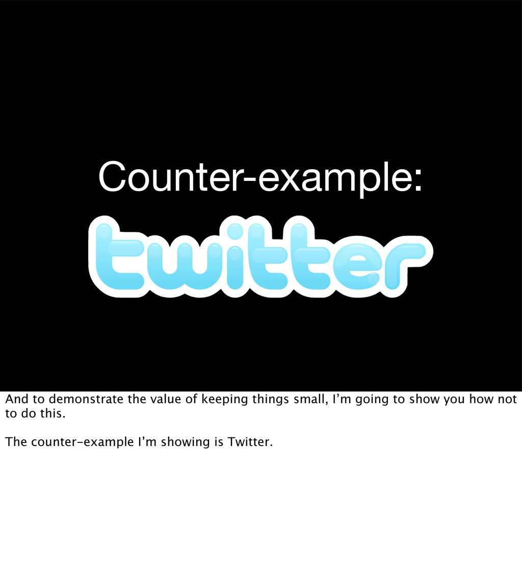Counter-example: And to demonstrate the value o...
