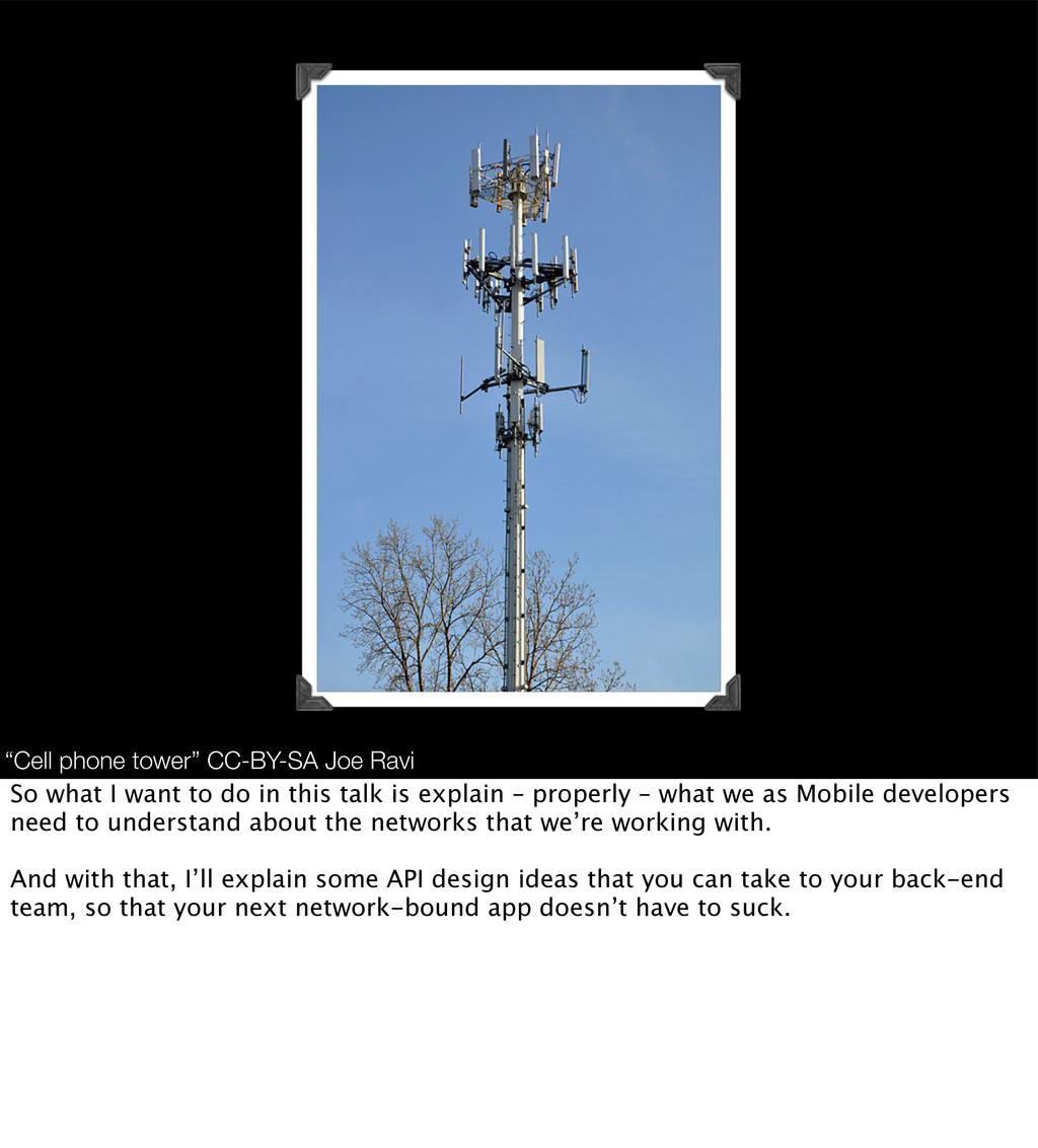 """Cell phone tower"" CC-BY-SA Joe Ravi So what I ..."