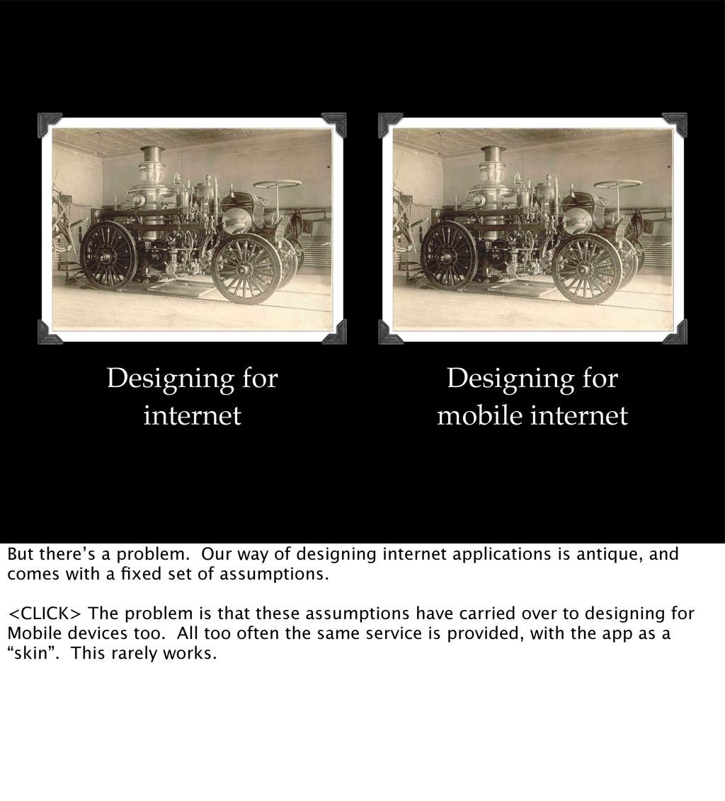Designing for internet Designing for mobile int...