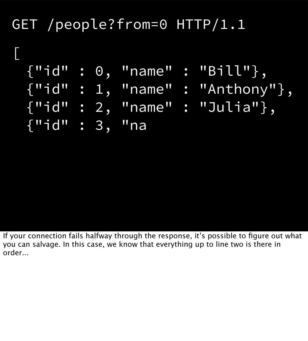 """[ {""""id"""" : 0, """"name"""" : """"Bill""""}, {""""id"""" : 1, """"name..."""