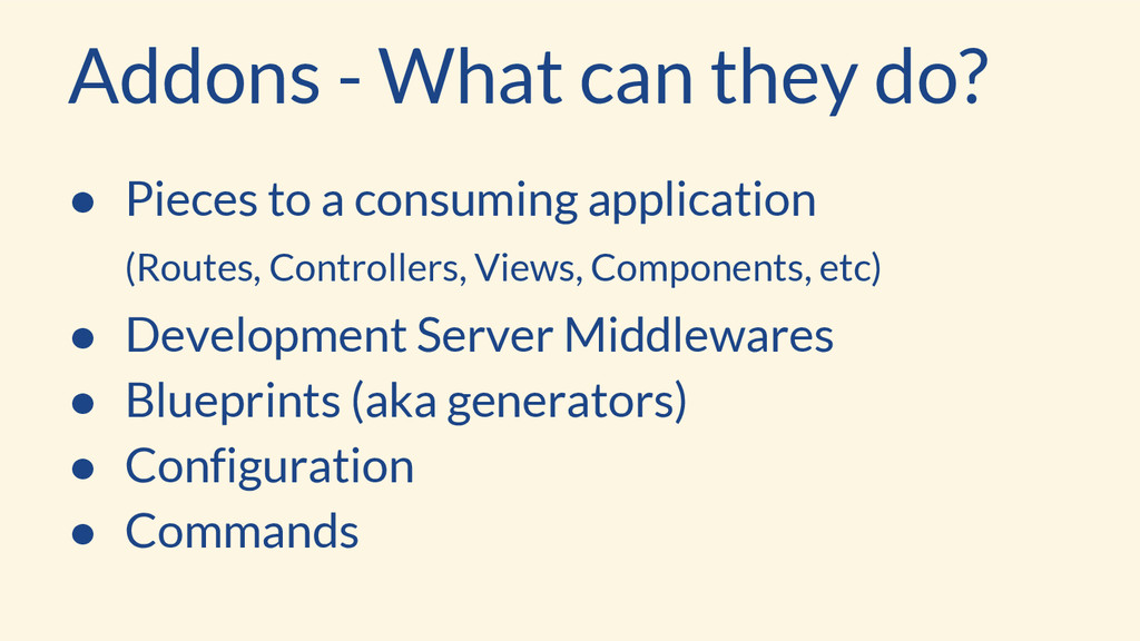 Addons - What can they do? ● Pieces to a consum...