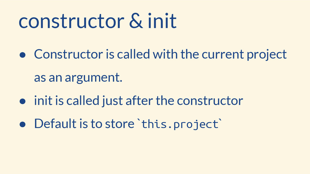 constructor & init ● Constructor is called with...