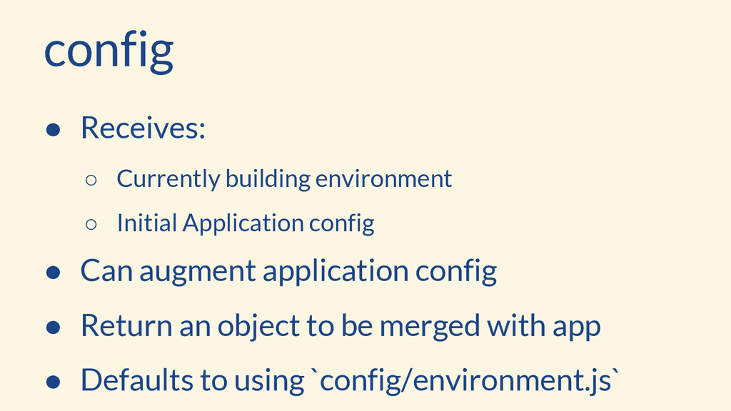 config ● Receives: ○ Currently building environ...